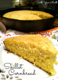 South Your Mouth: Skillet Cornbread