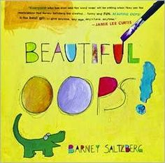Mentor text for teaching about themes in literature: It's okay to make mistakes because sometimes those mistakes can be turned into something beautiful.