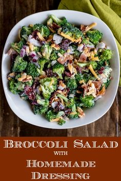 Broccoli Salad with Homemade Dressing is easy to make, perfect for a crowd, and delicious as leftovers. Use real bacon, and char the broccoli for even more flavor. Make this salad a few hours ahead for a dish that everyone will love ##broccolisalad #bacon #broccoli #cheese #cranberries #sidesalad #entertaining #summerenetertaining #holidays #easyrecipe #homemadedressing #karylskulinarykrusade