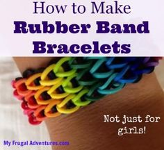 Fun craft idea! How to make Rubber Band Bracelets