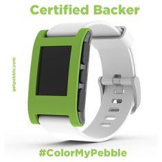 "Supporters on Kickstarter brought us to this party, so only fitting that the final #ColorMyPebble mockup, ""Certified Backer,"" comes from Pebbler Kevin H. A shade to evoke ""the dark green from the backer seal, not the neon green from 'Funding Successful.'"""