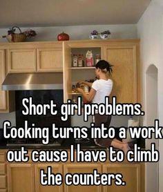 Short girl in the kitchen…