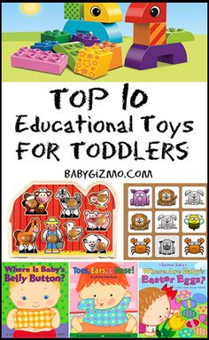 The Top Ten Educational Toys for Toddlers - Baby Gizmo Blog #toys #toddlers