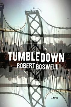 Tumbledown by Robert Boswell. I'm reading this at the moment and it's unique and fascinating.
