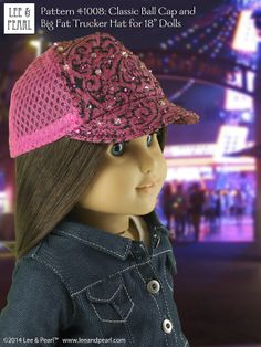 """Rave on, Chrissa! Chrissa likes bling so we've studded her hat with Swarovski crystals! Lee & Pearl Pattern #1008: Classic Ball Cap and Big Fat Trucker Hat for 18"""" Dolls (American Girl Dolls) by leeandpearl. Now available in our Etsy store at https://www.etsy.com/shop/leeandpearl"""