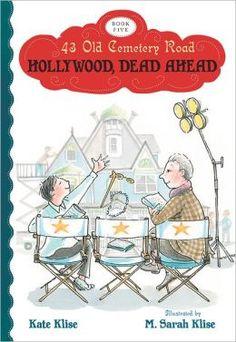 Kate Klise: Hollywood, Dead Ahead
