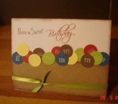 CTMH M&M; Birthday Card