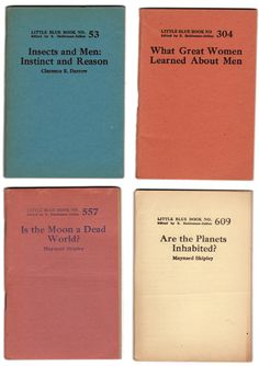Little Blue Books: #53, 304, 557 & 609. Collection: Kindra Murphy