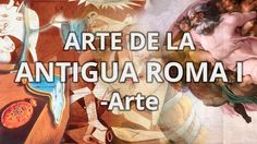 Roma I - Historia del Arte - Educatina