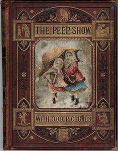 The Peep Show, c. 1890 Bound Childrens' Magazine