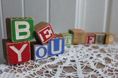 Be You tiful vintage alphabet block words by highplainsknotwork