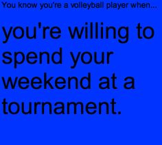 you know your a volleyball player whenYou Know Youre A Volleyball Player When Tumblr