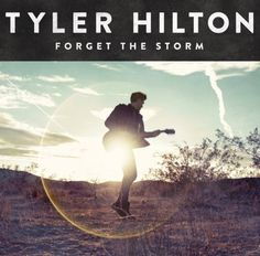 Tyler Hilton - Forget the Storm