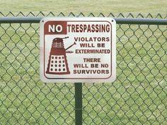 Dalek sign. I need this!