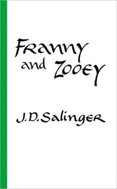 Franny and Zooey by J.D. Salinger (PS3537.A426 F7 1964)