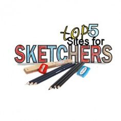 Top 5 Sites for Sketchers and Artists.