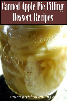 Desserts you can make with your canned apple pie filling! http://#apples http://#Applepie http://#desserts http://#preserving http://#canning