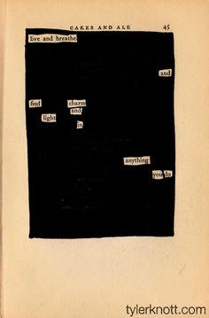 tylerknott:    Live and breatheand find charmandlight inanythingyou do.-Tyler Knott Gregson-