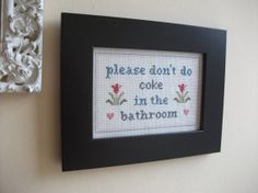 Don't do coke in the bathroom cross stitch sampler needlepoint on Etsy, $59.46 CAD