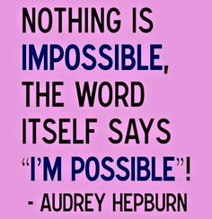 Thank you God that nothing is impossible!