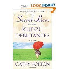 The Secret Lives of the Kudzu Debutantes: A Novel