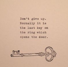 Dont give up. Normal