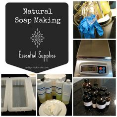 Natural Soap Making Essential Supplies - Artsy Chicks Rule