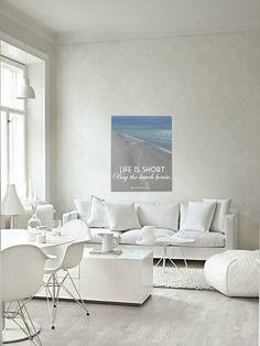 Life is Short Buy the Beach House #30A art print