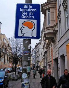 HA...translation for you non-German speakers (if you can't get it from the context): Please use your brain.