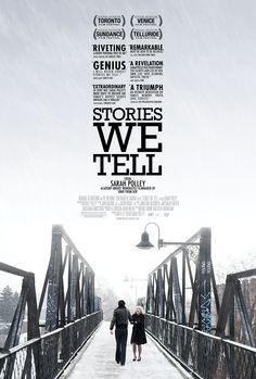 Stories We Tell (Sarah Polley 2013)