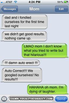 I love autocorrect!