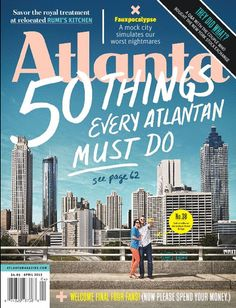 Atlanta magazine's list of 50 Things Every Atlantan Must Do. My favorite: the public art scavenger hunt!