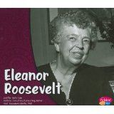 Eleanor Roosevelt/Eleanor Roosevelt (Primeras damas/First Ladies) (Multilingual Edition) by Sally Lee and PhD, Gail Saunders-Smith 9781429661126 [MAR 2014]