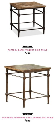 Pottery Barn Parquet Side Table $499  -vs-  Riverside Furniture Casa Grande End Table $349