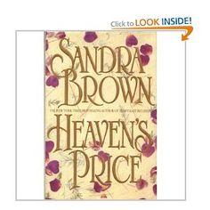Heavens Price -- Sandra Brown