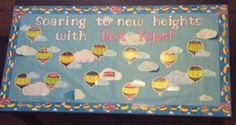 """Our theme for the 2014-15 School year is """"Soaring to new heights with Box Tops!""""  This is our classroom tracking poster.  The homeroom teachers name and grade are on each hot air balloon.  Next to it is a laminated cloud where I will record and update each class total.  Laminating the clouds allows me to easily update them with a dry erase marker as the totals increase."""