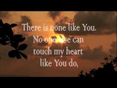 There Is None Like You, Hillsong [Lyrics]
