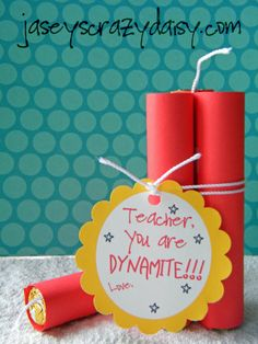 Jasey's Crazy Daisy: You're Dynamite Teacher Appreciation Gift with dimensions