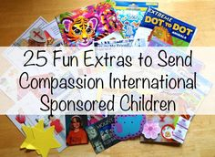 "25 Easy & Fun ""Extras"" to Include in your Compassion Letters"