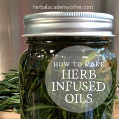 Herb infused oils recipes.