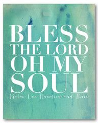 Bless the Lord - Naptime Diaries (love the canvas!)