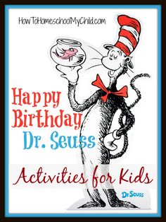 Dr. Seuss birthday is March 2 = Dr. Seuss Activities for Kids {Weekend Links} from HowToHomeschoolMyChild.com