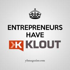 Entrepreneurs have @Klout! via