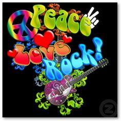 Peace.. Love.. Rock..
