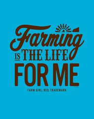 Farming is the life for me!