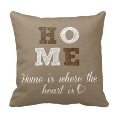 Home is where the Heart is Quote Throw Pillow #quotelife #pillows