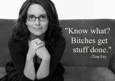 I love Tina Fey