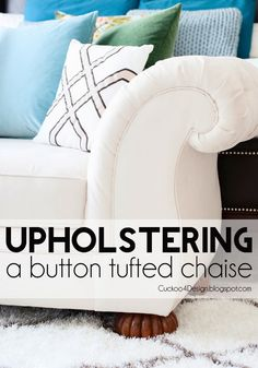 Upholstering a button tufted chaise -- beautiful work by @Julia Konya using OnlineFabricStore microfiber