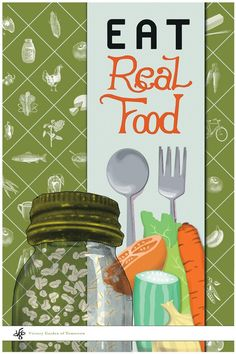 Eat Real Food poster art. #poster