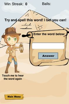 HearNSpell ($1.99) teaches kids (even adults!) how to spell using auditory learning. Instead of learning how to spell by moving letters around simply listen, try, and learn from your mistakes. It's like simulating a spelling bee with ANY words you choose!     The learning process used in this game combines auditory learning as well as the flashcard model of repetition to reinforce the words in memory.